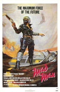 "Classic Mad Max theatrical poster showcasing its ""futuristic"" coolness."