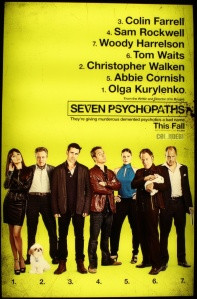 "7 Psychos. Odd to find such a green poster. DVD went the more traditional ""orange(/blue)"" route."