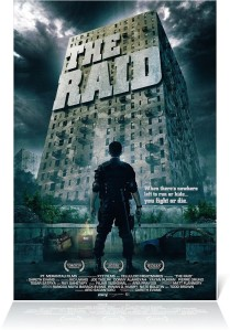 The Raid. One man enters... one man leaves... wait...